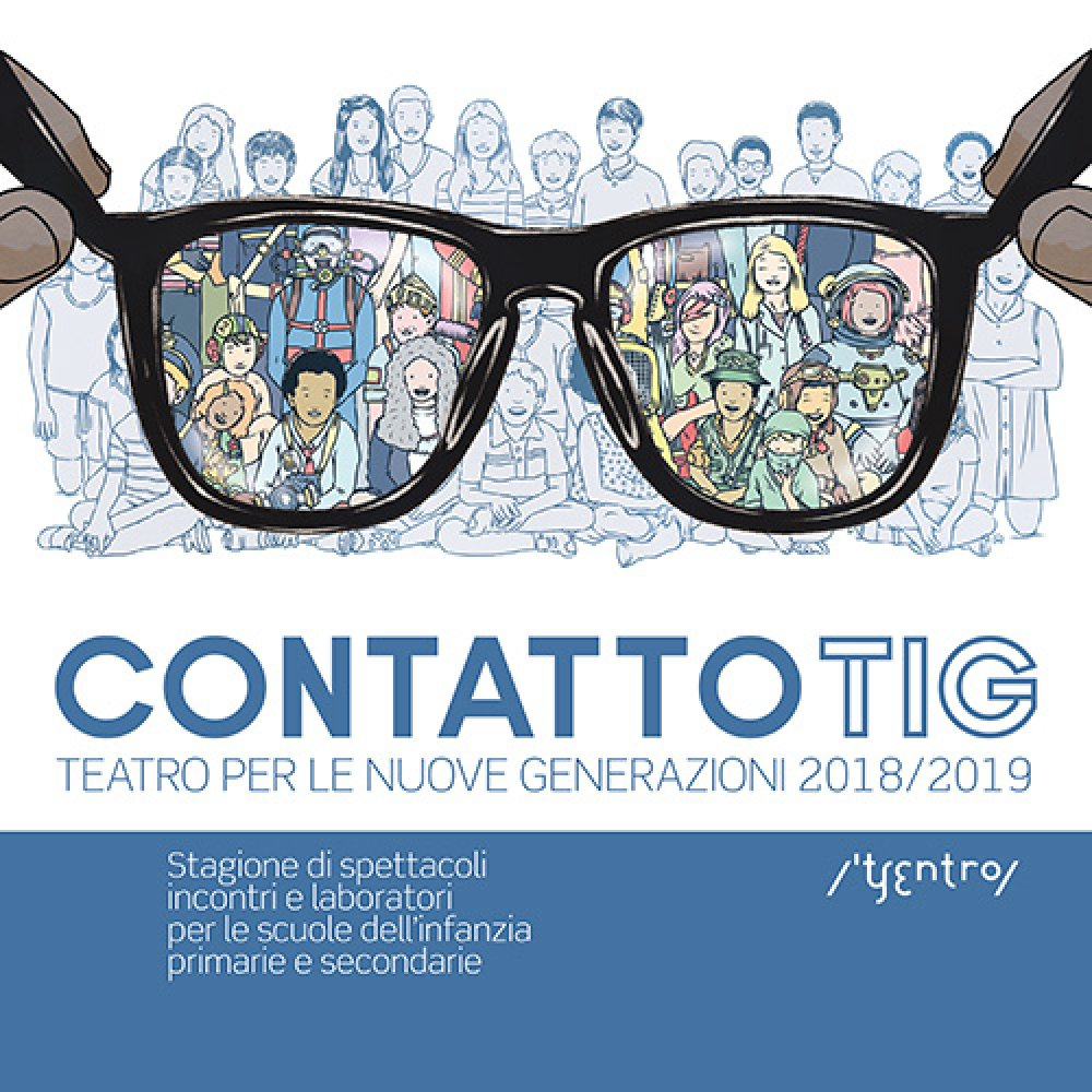 Presentazione della stagione ContattoTIG 2018 2019   CSS Teatro ... 5034921862